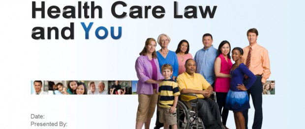 The Health Care Law and You - The Affordable Care Act - Help Get the Word Out