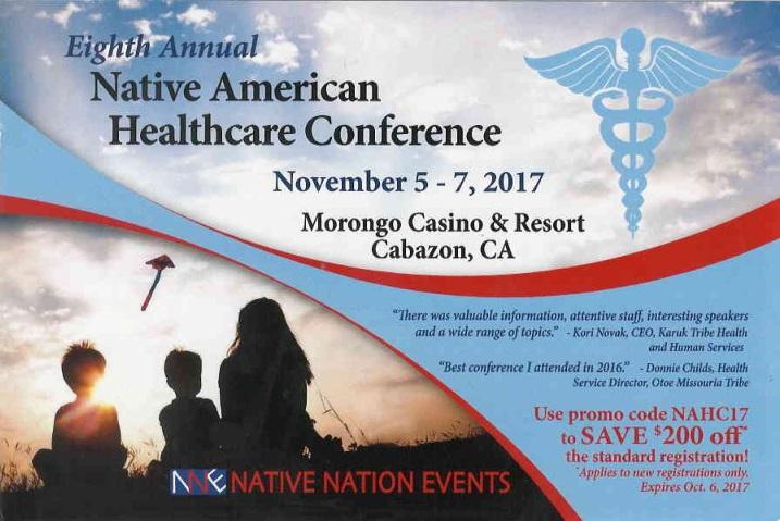 Eighth Annual Native American Healthcare Conference, November 5-7, Morongo Casino & Resort, Cabazon, CA